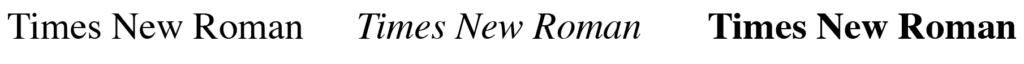 Typsnittet Times new roman i regular, italic och bold.